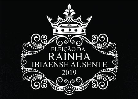 Regulamento Eleição da Rainha Ibiaense Ausente 2019